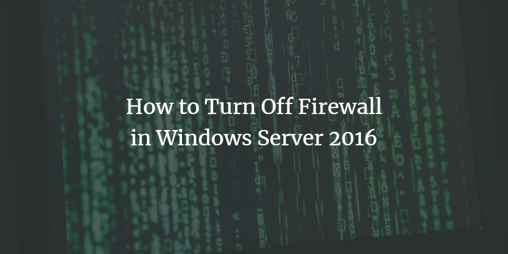 Windows Server 2016 Firewall