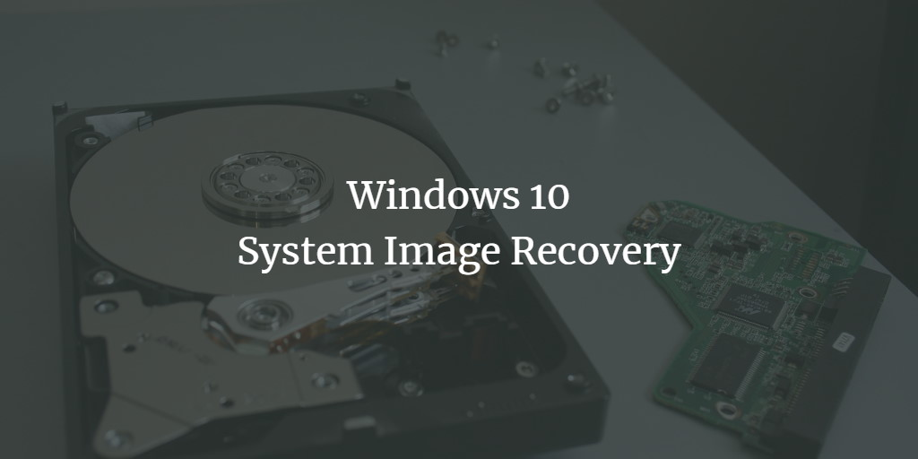 Windows system Image Recovery