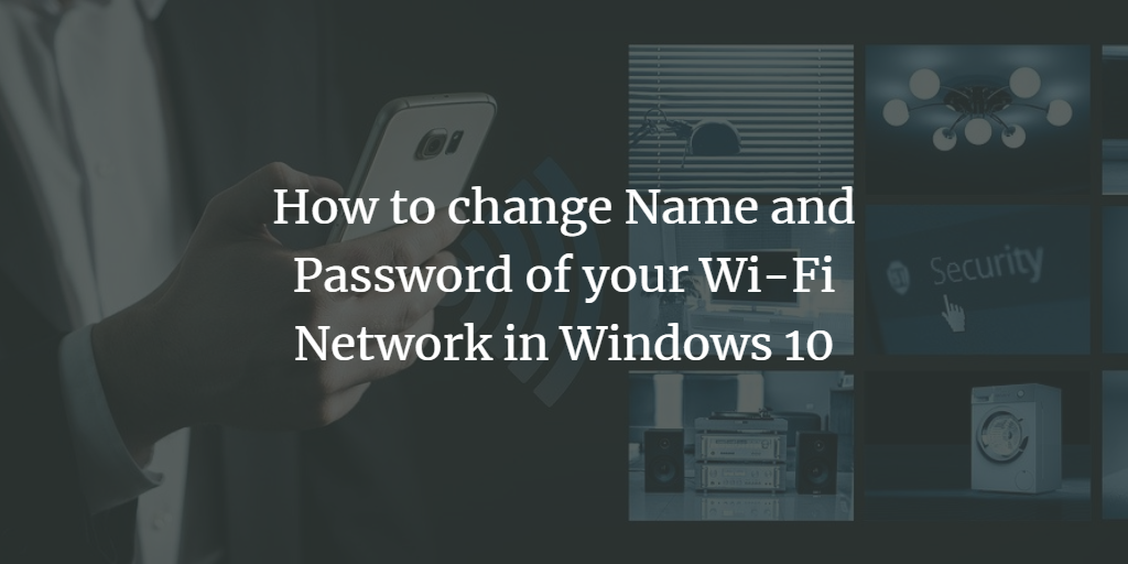 Change Windows WiFi name